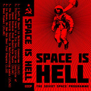 The Soviet Space Programme - Space Is Hell - cover